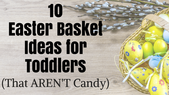 10 easter basket ideas for toddlers that arent candy purely unrefined 10 easter basket ideas for toddlers negle Image collections